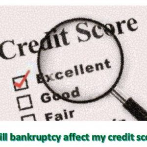 Credit Score Bankruptcy affects